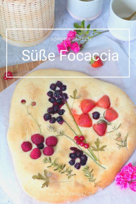 Süße Focaccia Rezept
